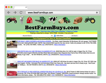 Launched in 1999, as one of the first FREE Online Classified Ads website for the BUYING & SELLING of NEW or USED Farm Equipment & Ag-related items.